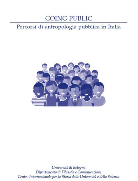 Going Public. Percorsi di antropologia pubblica in Italia (a cura di Ivan Severi e Nicoletta Landi)